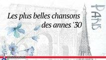 Les Chansonniers - Les Plus Belles Chansons des Annes '30