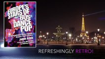 EUROPE'S STARS OF 80s DANCE POP BOOK - Official Video