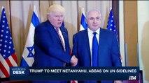 i24NEWS DESK | Trump to meet Netanyahu, Abbas on UN sidelines | Wednesday, September 6th 2017