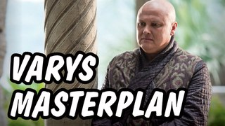 Varys The Double Agent Theory - Game of Thrones Season 7 Theory