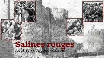 Salines Rouges : le massacre d'Aigues-Mortes