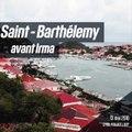 Irma: Saint-Barthélémy avant et après le passage de l'ouragan