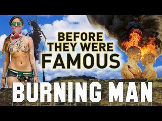 BURNING MAN - Before They Were Famous - 1986 - 2017