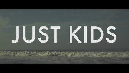 POWERS - Just Kids