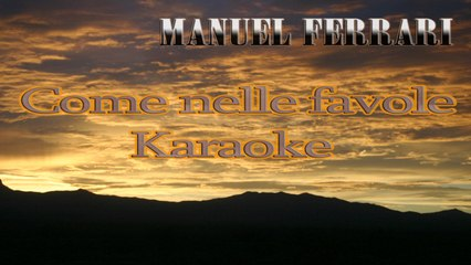 Manuel Ferrari - Come nelle favole - In the style of Vasco Rossi