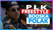 PLK | Freestyle Booska Polak