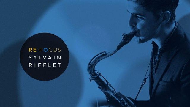Sylvain Rifflet - Refocus - Album Trailer
