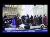 ANDRIA | Al Festival Farinelli il Gospel Black & Blues