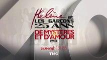"""Tout à l'heure à 18h55 sur TMC : """"Hélène et les garçons : 25 ans de mystères et d'amour"""". Découvrez la bande-annonce"""