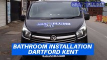 Bathroom Installation in Dartford Kent - MultiPlumb Bathrooms, Plumbing & Heating Installation