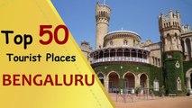 """BENGALURU"" Top 50 Tourist Places   Bangalore Tourism"