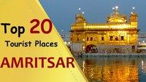 """AMRITSAR"" Top 20 Tourist Places | Amritsar Tourism"