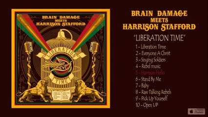 Brain Damage, Harrison Stafford - Liberation Time - #5 Harrison Hello