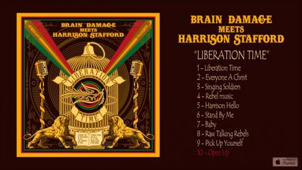 Brain Damage, Harrison Stafford - Liberation Time - #10 Open Up