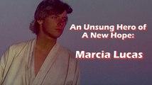 Unsung Star Wars Heroes - Marcia Lucas