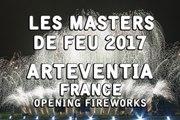 Les Masters de Feu 2017: ArtEventia - Overture - Fireworks - Feu d'artifice