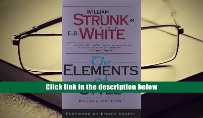 Read Online  The Elements of Style (4th Edition) William Strunk For Ipad