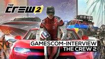 The Crew 2 - gamescom 2017-Interview