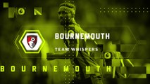 Team Whispers: AFC Bournemouth (12.09.2017) | FWTV