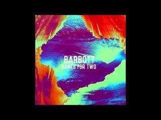 Barbott - Games For Two (Full EP)