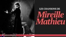 Les Chansonniers - Mireille Mathieu - Les Plus Belles Chansons Françaises