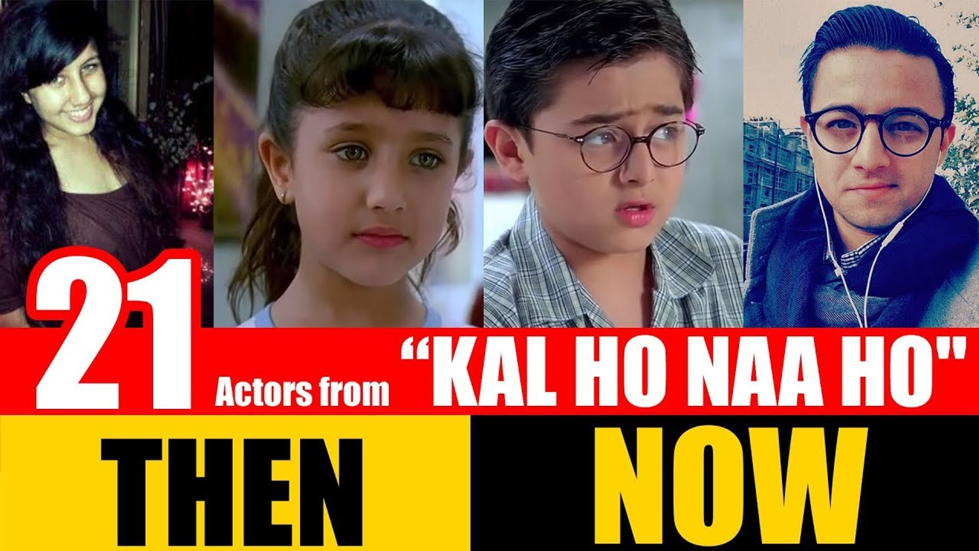 21 Bollywood Actors From Kal Ho Naa Ho 2003 Then And Now Video Dailymotion The musical numbers are beautiful, sometimes memorably so, with the exception of the mostly vulgar club nirvana. 21 bollywood actors from kal ho naa ho 2003 then and now