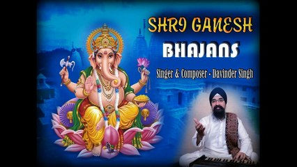 Om Namo Shri Gajanana | Singer - Davinder Singh | Hindi Devotional Video | Anmol Bhajan