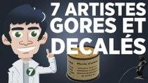 7 artistes gores et décalés