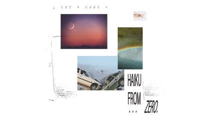 Cut Copy - Stars Last Me A Lifetime