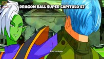 DRAGON BALL SUPER CAPITULO 57 l TRUNKS VS ZAMASU l GOKU VS BLACK l Sinopsis oficial