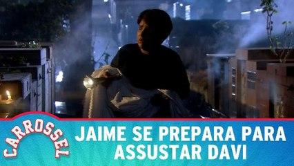 Jaime se prepara para assustar Davi