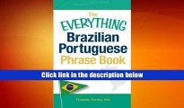 Read Online  The Everything Brazilian Portuguese Phrase Book: Learn Basic Brazilian Portuguese