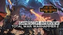 Total War: Warhammer 2 - Unser gamescom 2017-Interview