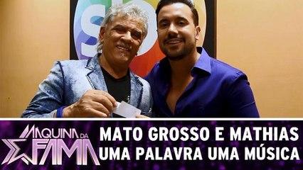 Mato Grosso e Mathias - Uma Palavra Uma Música