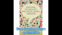 Emotions, Technology, and Digital Games (Emotions and Technology)