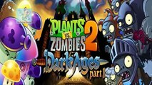 Plants vs Zombies 2 - Dark Ages Night 10 Dark Ages