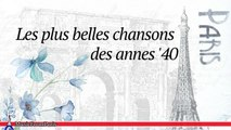 Les Chansonniers - Les Plus Belles Chansons des Annes '40