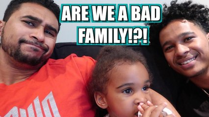 ARE WE A BAD FAMILY? #13