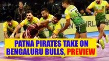 PKL 2017: Patna Pirates face Bengaluru Bulls Match Preview | Oneindia News
