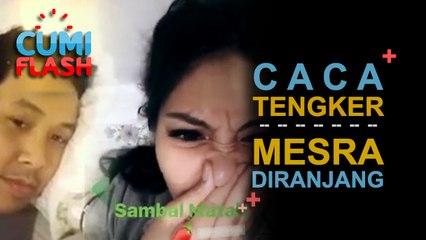 Ups! Caca Tengker dan Suami Mesra Diatas Ranjang - CumiFlash 19 September 2017