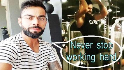 Never stop working hard | Make everyday count ! Virat Kohli
