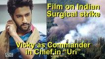 Uri The Surgical Strike full