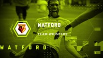 Team Whispers: Watford (19.09.2017) | FWTV