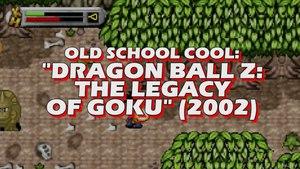 Old School Cool - Dragon Ball Z: The Legacy of Goku