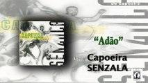 Mestre Peixinho & Grupo de Capoeira Senzala - Adão