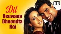 Dil Deewana Dhoondta Hai (Full HD Song) Ek Rishtaa The Bond Of Love Song - Akshay Kumar - Karishma Kapoor