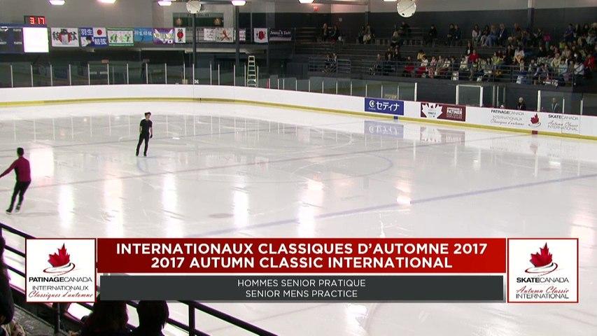 Senior Mens Practice Sessions - 2017 Autumn Classic International/Internationaux Classiques d'automne