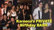 Inside PICS – Kareena's PRIVATE Birthday BASH