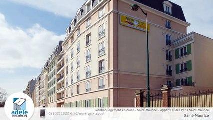 Location logement étudiant - Saint-Maurice - Appart'Etudes Paris Saint-Maurice