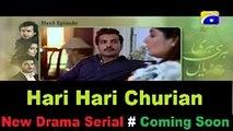 Hari Hari Churian Next Episode 09 Promo Teaser HAR PAL GEO 2017